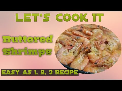 Let's Cook It | Buttered Shrimp | Easy Cooking Recipe