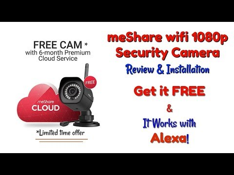 meShare wifi 1080p Security Camera - Get it FREE & It Works with Alexa!