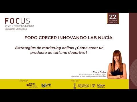 Foro Crecer Innovando Lab Nucia - Estrategias de marketing online ¿Cómo crear un producto de turismo deportivo?[;;;][;;;]