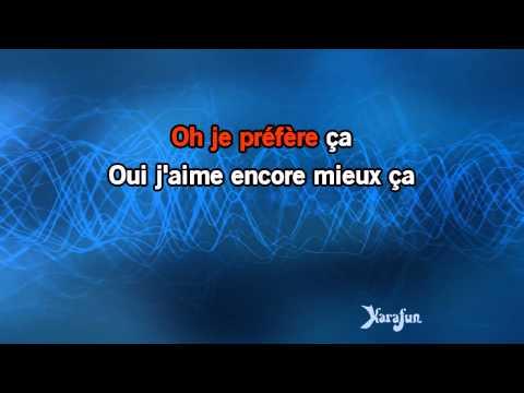 Karaoké Ça (c'est vraiment toi) - Téléphone *