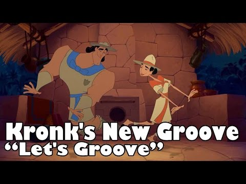 Kronk's New Groove - Let's Groove