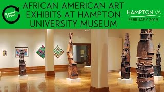 African American art exhibits at Hampton University Museum