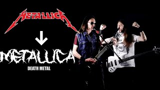 What If Metallica Was a DEATH METAL Band?