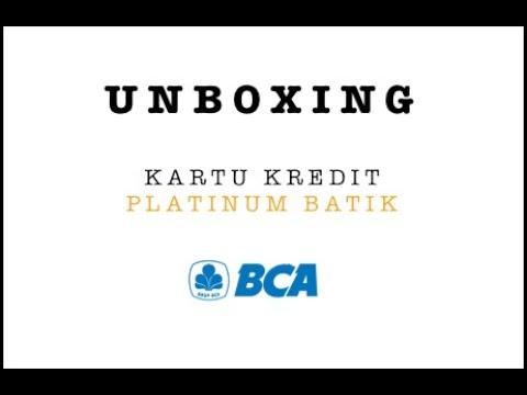 Unboxing Kartu Kredit BCA Card Platinum Batik
