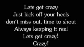 Hannah Montana The Movie - Lets Get Crazy * Lyrics * (Miley Cyrus)