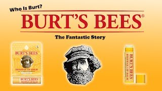 Burt's Bees - The Fantastic Story