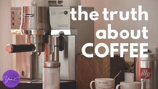 THE TRUTH ABOUT COFFEE ✨ EAT WELL #41