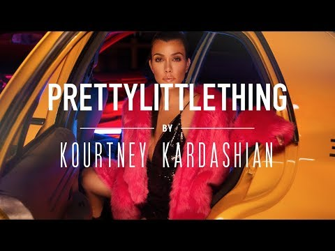 Pretty Little Thing - Kourtney Kardashian