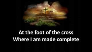 At the Foot of the Cross with lyrics by: Laura Story