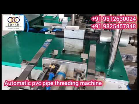 Automatic Pvc Pipe Threading Machine (1 Cavity)