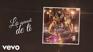 HA-ASH - Lo Aprendi de Ti (Cover Audio)