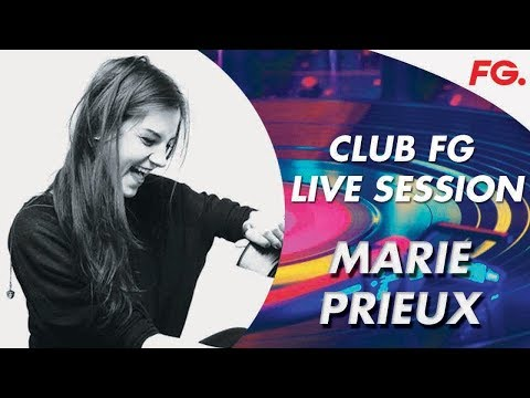 MARIE PRIEUX CLUB FG Live Session