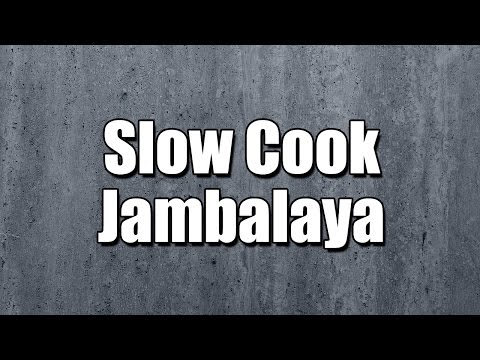 Slow Cook Jambalaya - MY3 FOODS - EASY TO LEARN