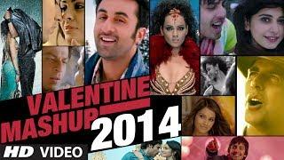 Valentine Mashup 2014 | Best Bollywood Mashups | Kiran Kamath