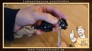Fassung anschließen, Lampenfassung mit Kabel verbinden, E27 Lampe verkabeln