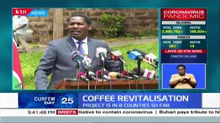 Phase 1 of coffee revitalization launched in 8 counties so far, CS Munya confirms