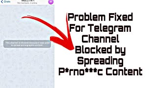 Unblock all blocked Telegram channels | This channel can't be displayed because it was used to..