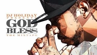 DJ Holiday - Let Me At Em ft. Problem, French Montana & Wale (God Bless The Mixtape)