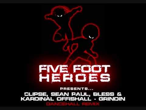 Clipse, Sean Paul, Bless & Kardinal Offishall - Grindin (Five Foot Heroes Dancehall Remix)