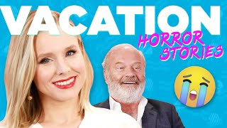 Kristen Bell And Kelsey Grammer React To Vacation Horror Stories