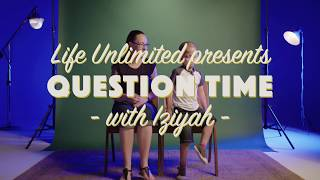Question Time: Iziyah