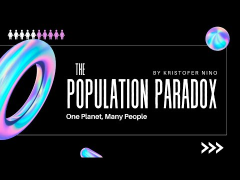 The Population Paradox - by Kristofer Roland Nino