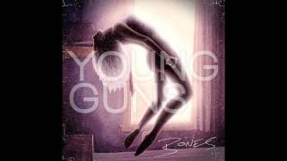 Young Guns - I Was Born, I Have Lived, I Will Surely Die