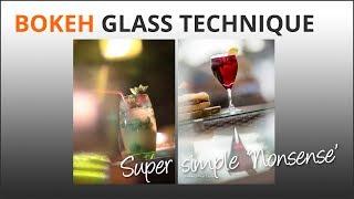 Bokeh Glass Technique