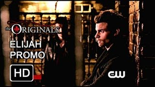 The Originals Elijah Promo