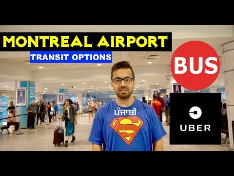 Montreal Airport to Downtown, Live Tips for students UBER and BUS details