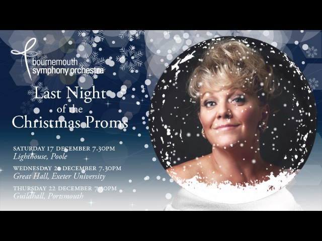 Last Night of the Christmas Proms 2017 – Bournemouth Symphony Orchestra