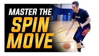 How To Perfect the Spin Move: Basketball Moves Mastery