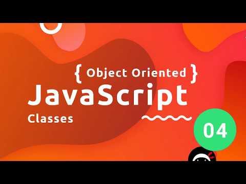 Object Oriented JavaScript Tutorial #4 - Classes