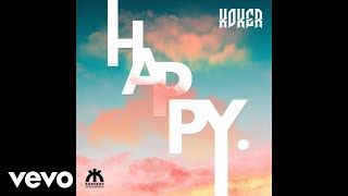 Koker   Happy (Official Audio Video)