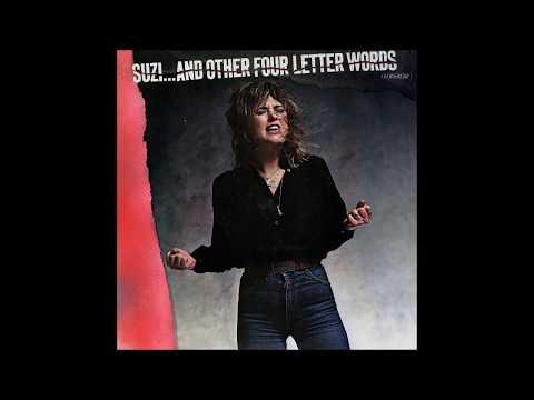 Suzi Quatro - 1979 - Four Letter Words - Album Version