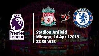 Live Streaming dan Jadwal Laga Liverpool Vs Chelsea, Malam ini Pukul 22.30 WIB
