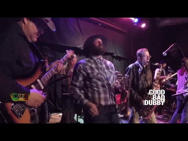 The Good The Bad and The Dubby performed live by Dub