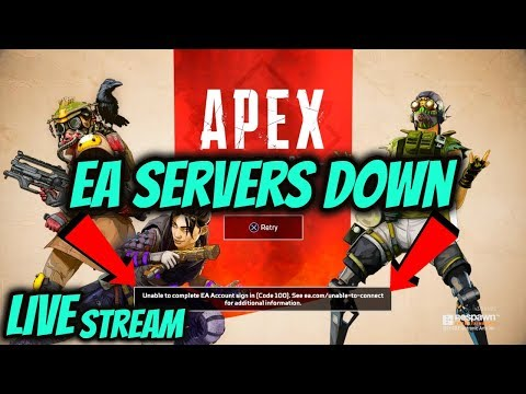 Apex Legends DOWN *EA SERVERS OFFLINE* LIVESTREAM