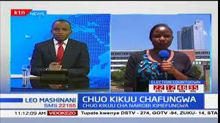 Chuo kikuu cha Nairobi chafungwa sababu kuwa usalama