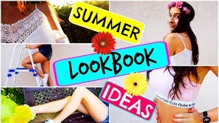 Summer Lookbook • 2017   Outfity na lato