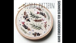 Hand Embroidery For Beginners. Floral Pattern