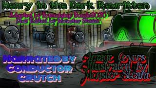 Henry in the Dark Rewritten Audio Redub