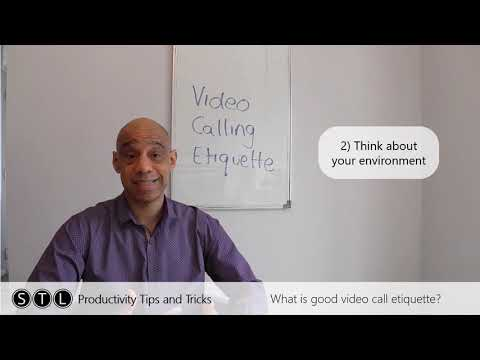 What is good video call etiquette?