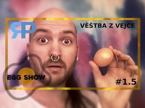 Egg show #1.5 - Věštba z vejce