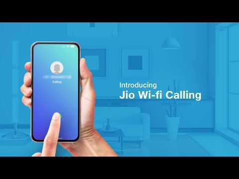 Jio Wi-Fi Calling: How to Setup Wi-Fi Calling on Your Smartphone - Reliance Jio