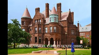 A Tour Of The Historic Samuel   Cupples House Built In 1888!  (Includes A Tragic Past)