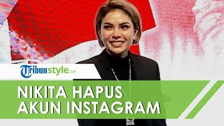 Demi Anak, Nikita Mirzani Hapus Akun Instagram, Ini Sensasi yang Dirasakannya