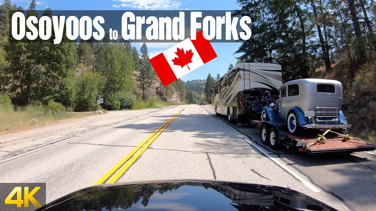 Driving from Osoyoos to Grand Forks | Canada Road Trip in 4K