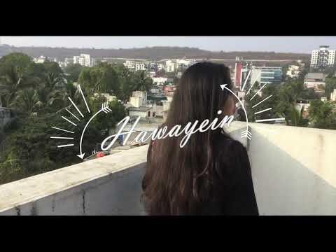 Hawayein - Movie - Jab Harry met Sejal (Cover by-Shruti)