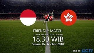 Live Streaming RCTI Indonesia Vs Hong Kong di Laga Persahabatan, Selasa Pukul 18.30 WIB